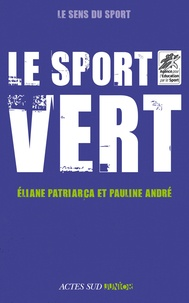 Eliane Patriarca et Pauline André - Le sport vert.
