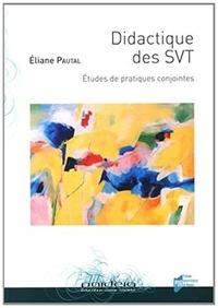 Didactique des SVT - Etudes de pratiques conjointes.pdf