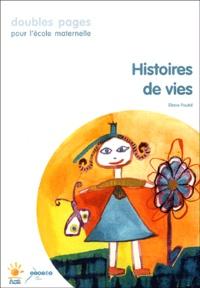 Eliane Pautal - Histoires de vies.