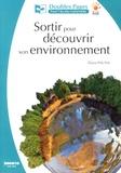 Eliane Pautal - Sortir pour découvrir son environnement.