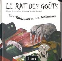 Eliane Reynold de Sérésin et Marine Fauvel - Des tableaux et des animaux.