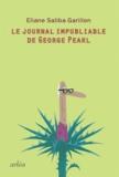 Eliane Saliba Garillon - Le jounal impubliable de George Pearl.