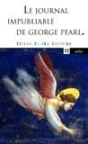 Eliane Saliba Garillon - Le journal impubliable de George Pearl.
