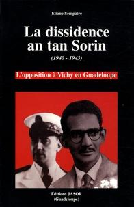 Rhonealpesinfo.fr La dissidence an tan Sorin (1940-1943) - L'opposition à Vichy en Guadeloupe Image