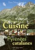 Eliane Thibaut-Comelade - La cuisine des Pyrénées catalanes - Cerdagne, Capcir, Andorre.