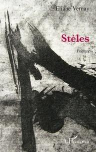 Eliane Vernay - Stèles - Poèmes.