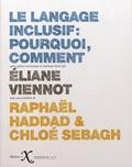 Eliane Viennot - Le langage inclusif : pourquoi, comment.