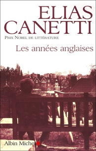 Elias Canetti - Les années anglaises.