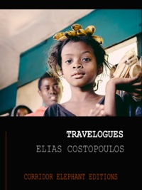 Elias Costopoulos - Travelogues - Cuba, Iceland, Madagascar, Tanzania.