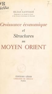 Elias Gannagé - Croissance économique et structures au Moyen Orient.