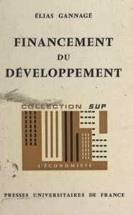 Elias Gannagé et Pierre Tabatoni - Financement du développement.
