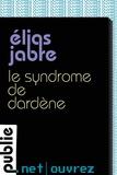 """Elias Jabre - Le syndrome de Dardène - """"""""Ouvrez"""""""", la collection fictions brèves de publie.net."""