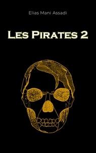 Elias Mani Assadi - Les pirates 2.