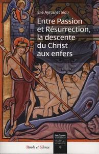 Ucareoutplacement.be Entre Passion et Résurrection, la descente du Christ aux enfers Image