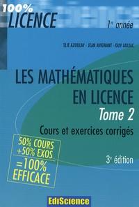 Elie Azoulay et Jean Avignant - Les mathémathiques en licence - Tome 2, Cours et exercices corrigés.