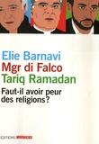 Elie Barnavi et Jean-Michel Di Falco - Faut-il avoir peur des religions ?.