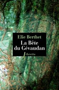 Elie Berthet - La Bête du Gévaudan.