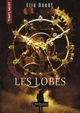 Elie Bouët - Les Lobes (Temps Mort : L'Anthologie).