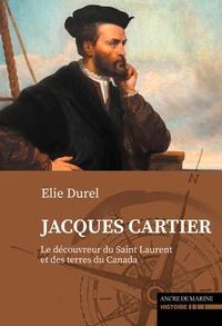 Elie Durel - Jacques cartier, le decouvreur du canada.