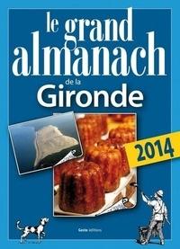 Elie Durel - Le grand almanach de la Gironde.