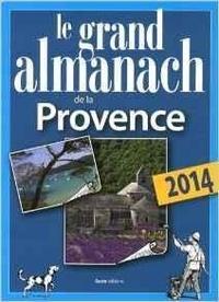 Elie Durel - Le grand almanach de la Provence.