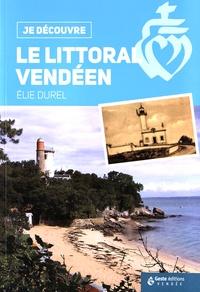 Elie Durel - Le littoral vendéen.