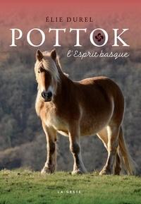 Elie Durel - Le Pottok - L'esprit basque.
