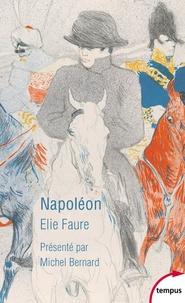 Napoléon - Elie Faure |