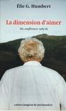 Elie-G Humbert - La dimension d'aimer.