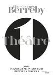 Elie-Georges Berreby - Théâtre - Tome 1, Jonas ; La kabbale selon Aboulafia ; L'homme en morceaux.
