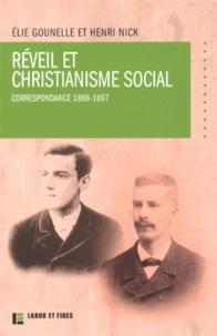 Elie Gounelle et Henri Nick - Réveil et christianisme social - Correspondance 1886-1897.