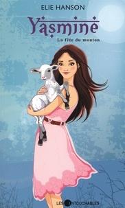 Elie Hanson - Yasmine 01 : La fête du mouton.