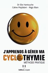 Elie Hantouche et Caline Majdalani - J'apprends à gérer ma cyclothymie.
