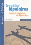 Elie Hantouche - Troubles bipolaires - Manie, hypomanie et dépression.