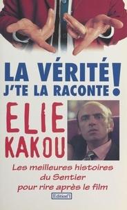 Elie Kakou - La Vérité, j'te la raconte ! - Les meilleures histoires du Sentier pour rire après le film.