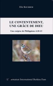 Le contentement, une grâce de Dieu - Une exégèse de Philippiens 4.10-13.pdf