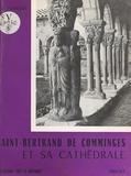 Elie Lambert - Saint-Bertrand de Comminges et sa cathédrale.