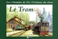 Elie Mandrillon et Jean Cuynet - Le Tram - Les Chemins de Fer Vicinaux du Jura.