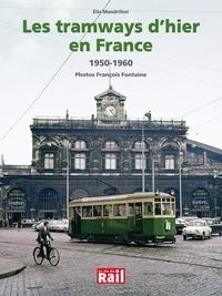 Histoiresdenlire.be Les traways d'hier en France - 1950-1960 Image