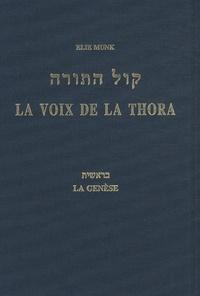 Elie Munk - La voix de la Thora - La Genèse.