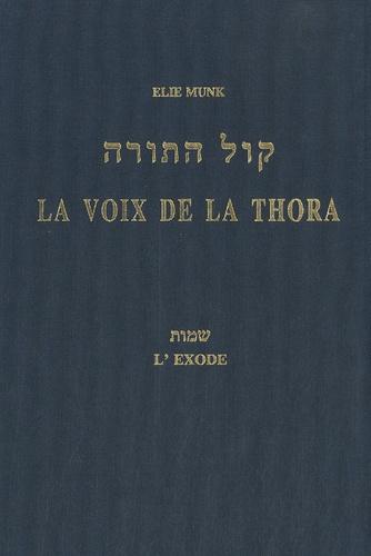 Elie Munk - La voix de la Thora - L'Exode.