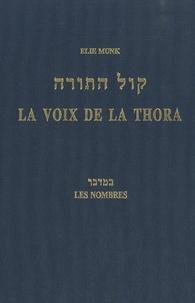 Elie Munk - La voix de la Thora - Les Nombres.