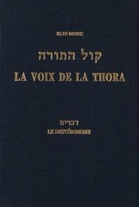 Elie Munk - La voix de la Thora - Le Deutéronome.