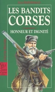 Elie Papadacci - Les bandits corses - Honneur et dignité.