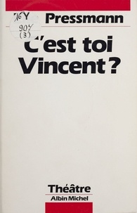 Elie Pressmann - C'est toi, Vincent ?.