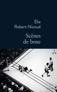 Elie Robert-Nicoud - Scènes de boxe.