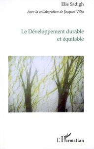 Elie Sadigh - Le Développement durable et équitable.