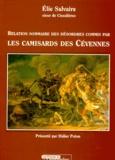 Elie Salvaire - Relation sommaire des désordres commis par les camisards des Cévennes.