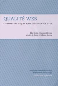 Elie Sloïm et Laurent Denis - Qualité Web - Les bonnes pratiques pour améliorer vos sites.