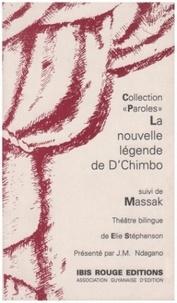 Elie Stephenson - La nouvelle légende de D'Chimbo.